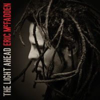 Eric McFadden - The Light Ahead
