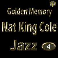 Nat King Cole - Golden Jazz - Nat King Cole Vol 4