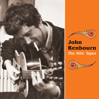 John Renbourn - The Attic Tapes