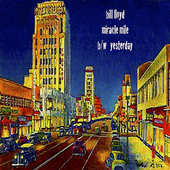 Bill Lloyd - Miracle Mile