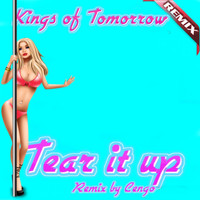 Kings of Tomorrow - Tear It Up