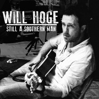Will Hoge - Still a Southern Man