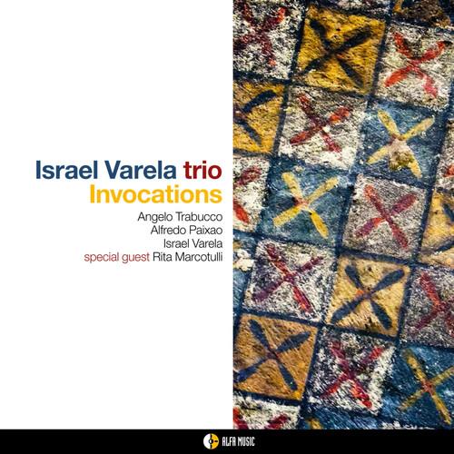 Israel Varela Trio MP3 Track Invocations (feat. Angelo Trabucco, Alfredo Paixão, Paola Repele, Karen Lugo)
