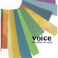 Voice - Patterns of Love