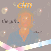CiM - The Gift... Of Love
