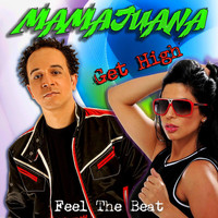Mamajuana - Get High (Feel the Beat)