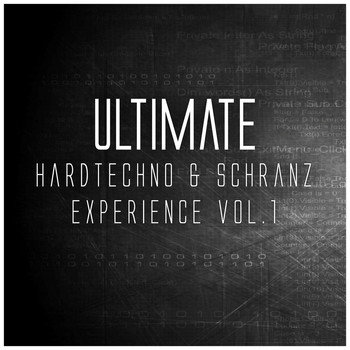 Various Artists - Ultimate Hardtechno & Schranz Experience, Vol. 1
