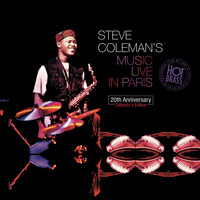 Steve Coleman - Steve Coleman's Music Live In Paris : 20th Anniversary Collector's Edition (Recorded live at the Hot Brass: 24 - 29 March 1995 (Remastering 2015))