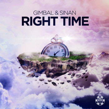 Gimbal & Sinan - Right Time (Extended Mix)