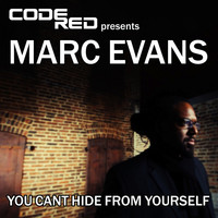 Marc Evans - You Can't Hide from Yourself