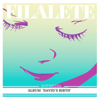 Filalete - David's Birth