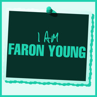 Faron Young - I Am Faron Young