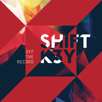 Shift K3y - Off the Record
