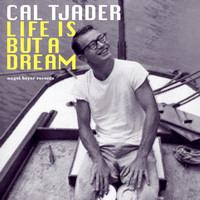 Cal Tjader - Life Is but a Dream - Latin Summer Grooves