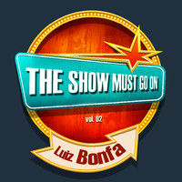 Luiz Bonfa - THE SHOW MUST GO ON with Luiz Bonfa, Vol. 02