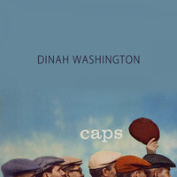 Dinah Washington - Caps