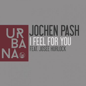 Jochen Pash - I Feel for You