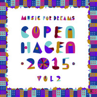 Kenneth Bager - Music for Dreams Copenhagen 2015, Vol. 2