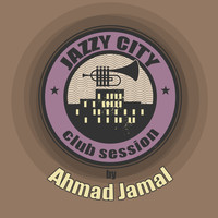 Ahmad Jamal - JAZZY CITY - Club Session by Ahmad Jamal