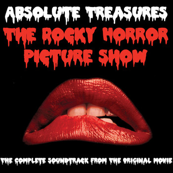 Various Artists - Absolute Treasures: The Rocky Horror Picture Show - The Complete and Definitive Soundtrack (2015 40th Anniversary Re-Mastered Edition)