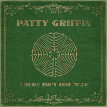 Patty Griffin - There Isn't One Way