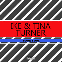 Ike Turner & Tina Turner - Poor Fool