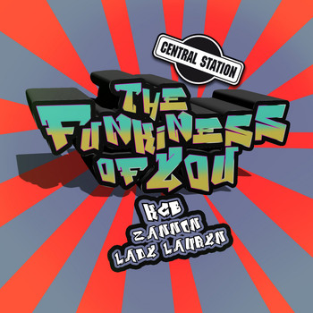KCB, Lady Lauren & Zannon - The Funkiness of You