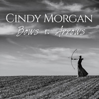 Cindy Morgan - Bows & Arrows