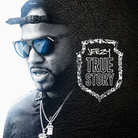 Young Jeezy - True Story (Explicit)