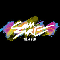 Sam Sure - Me & You (Explicit)