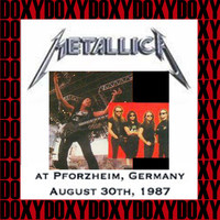 Metallica - At Pforzheim, Germany, August 30th, 1987