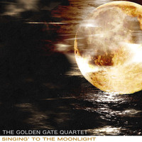 The Golden Gate Quartet - Singing' to the Moonlight