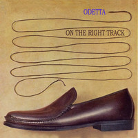 Odetta - On The Right Track