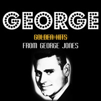 George Jones - Golden Hits