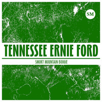 Tennessee Ernie Ford - Smoky Mountain Boogie