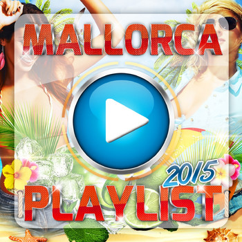 Various Artists - Mallorca Playlist 2015 (Explicit)