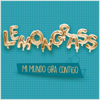 Lemongrass - Mi Mundo Gira Contigo (My World Is Spinning Around You)