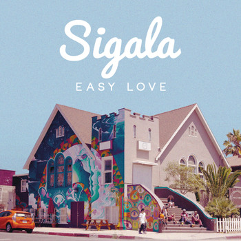 Sigala - Easy Love (Original Mix)