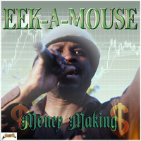 Eek-A-Mouse - Money Making - Single