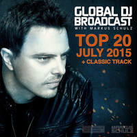 Markus Schulz - Global DJ Broadcast - Top 20 July 2015
