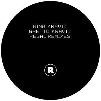 Nina Kraviz - Ghetto Kraviz (Regal Remixes)