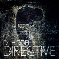 DJ Hidden - Directive Album Sampler 2
