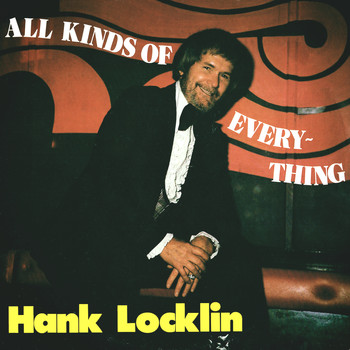 Hank Locklin - All Kinds of Everything