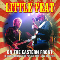 Little Feat - On the Eastern Front (Live)