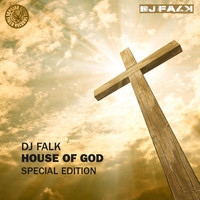 DJ Falk - House of God (Special Edition)