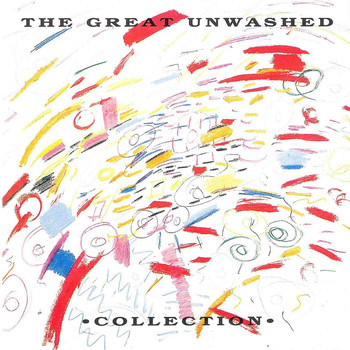 The Great Unwashed - Collection