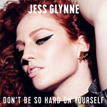 Jess Glynne - Don't Be So Hard On Yourself (Remixes)