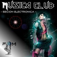 Jordan Rivera - Musica Club - Secion Electronica, Vol. 1