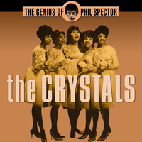 The Crystals - The Genius of Phil Spector