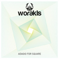 Worakls - Adagio For Square
